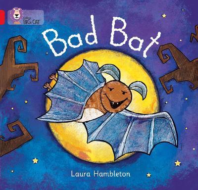 Bad Bat Band 02b/Red B by Laura Hambleton