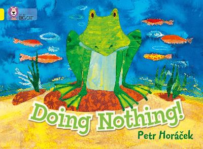 Doing Nothing Band 03/Yellow by Petr Horacek