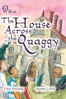 The House Across the Quaggy Band 18/Pearl by Chris Powling