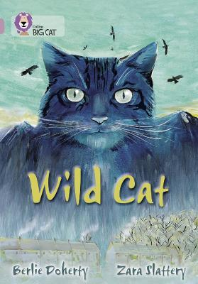 Wild Cat Band 18/Pearl by Berlie Doherty