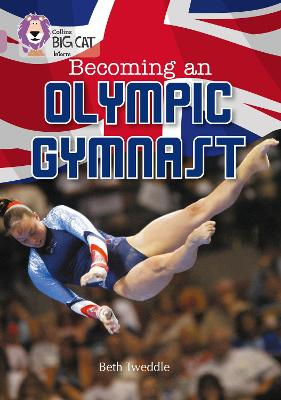 Becoming an Olympic Gymnast Band 18/Pearl by Beth Tweddle