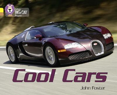 Cool Cars Band 03 Yellow/Band 12 Copper by John Foster