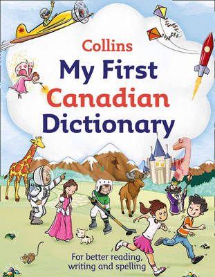 Collins My First Canadian Dictionary by