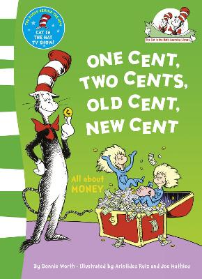 One Cent, Two Cents: All About Money by Bonnie Worth