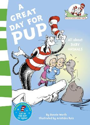 A Great Day for Pup by Bonnie Worth
