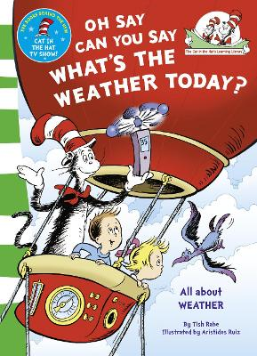 Oh Say Can You Say What's The Weather Today by Tish Rabe