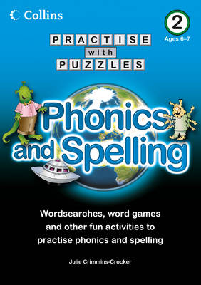 Book 2 Phonics and Spelling by Julie Crimmins-Crocker