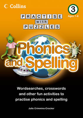 Book 3 Phonics and Spelling by Julie Crimmins-Crocker