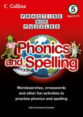 Book 5 Phonics and Spelling by Julie Crimmins-Crocker