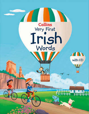 Collins Very First Irish Words by Collins Dictionaries