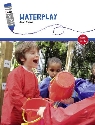 Waterplay Ages 3-5 by Jean Evans