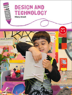 Design and Technology Ages 3-5 by Hilary Ansell