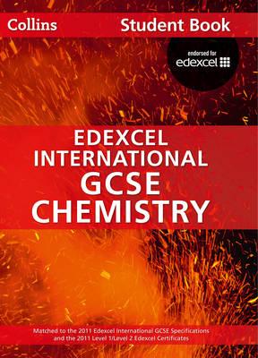 Edexcel International GCSE Chemistry Student Book by Chris Sunley, Sue Kearsey, Andrew Briggs