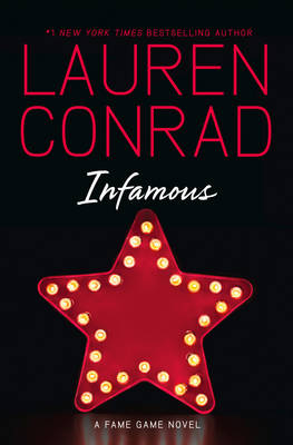 Infamous by Lauren Conrad