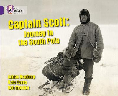 Captain Scott: Journey to the South Pole Band 08/Purple by Collins Big Cat