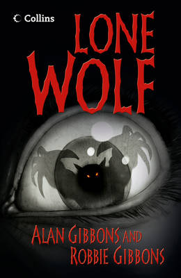 Lone Wolf by Alan Gibbons, Robbie Gibbons