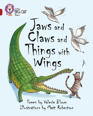 Jaws and Claws and Things with Wings Band 14/Ruby by Valerie Bloom