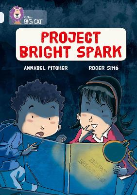 Project Bright Spark Band 17/Diamond by Annabel Pitcher