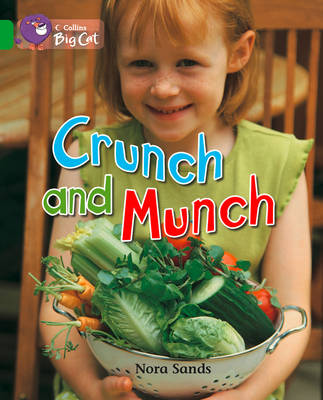 Crunch and Munch Band 05/Green by Nora Sands