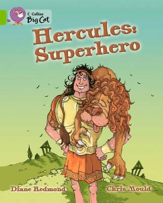 Hercules: Superhero Band 11/Lime by Diane Redmond, Chris Mould