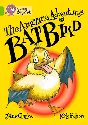 The Amazing Adventures of Batbird Band 11/Lime by Jane Clarke