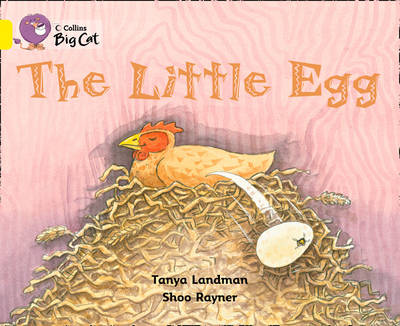 The Little Egg Band 03/Yellow by Tanya Landman