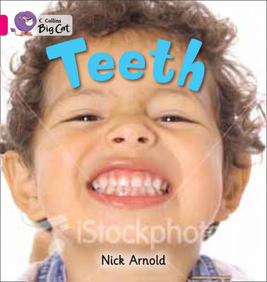Teeth Pink A/ Band 1a by Nick Arnold