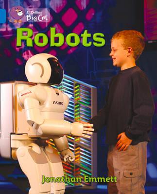 Robots Band 04/Blue by Jonathan Emmett