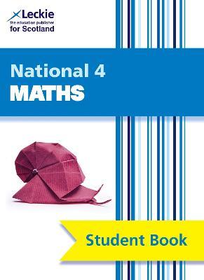 National 4 Mathematics Student Book by Craig Lowther, Ian MacAndie, Judith Barron, Robin Christie