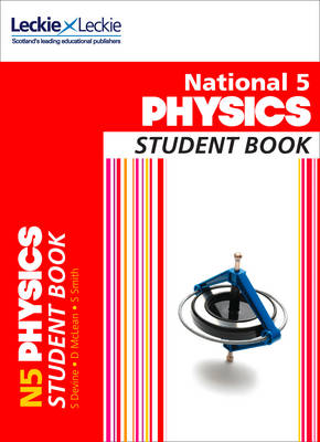 National 5 Physics Student Book by Steven Devine, David McLean, Stephen Smith, Ian Mitchell