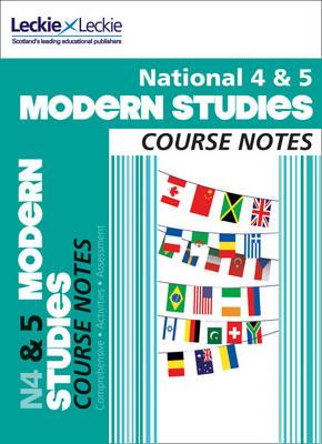 National 4/5 Modern Studies Course Notes by Jenny Taylor, Jennifer M. Gilruth, Jenny Reynolds, Leckie & Leckie