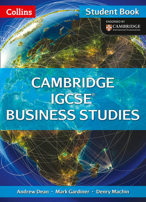 Cambridge IGCSE Business Studies Student Book by Andrew Dean, Gardiner, Denry Machin