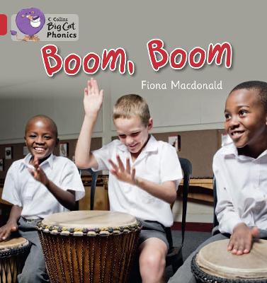 BOOM, BOOM Band 02b/Red B by Fiona MacDonald