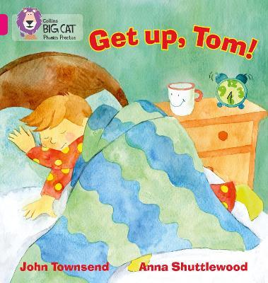 GET UP, TOM! Band 01b/Pink B by John Townsend