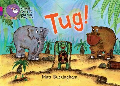 Tug! Band 01b Pink B/Band 08 Purple by Matthew Buckingham