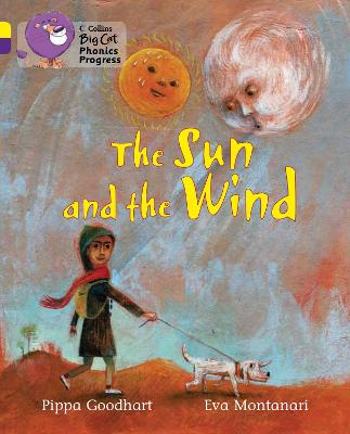 The Sun and the Wind Band 03 Yellow/Band 08 Purple by Pippa Goodhart