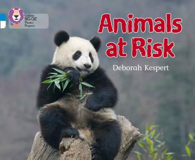 Animals at Risk Band 04 Blue/Band 10 White by Deborah Kespert