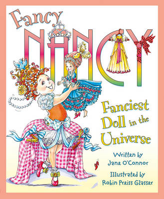 Fanciest Doll in the Universe by Jane O'Connor