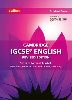Cambridge IGCSE English Student Book by Geraldine Dunn, Keith Brindle, Steve Eddy, Mike Gould