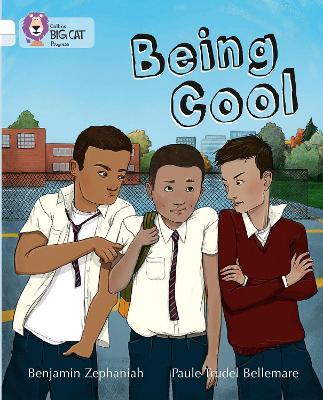 Being Cool Band 10 White/Band 17 Diamond by Benjamin Zephaniah