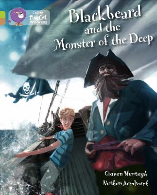 Blackbeard and the Monster of the Deep Band 11 Lime/Band 12 Copper by Ciaran Murtagh