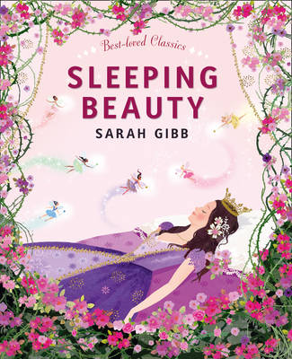 Sleeping Beauty by Sarah Gibb