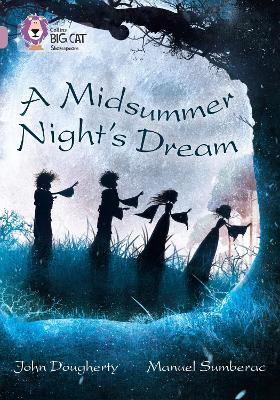 A Midsummer Night's Dream Band 18/Pearl by Collins Big Cat