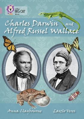 Charles Darwin and Alfred Russel Wallace Band 18/Pearl by Collins Big Cat