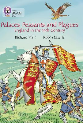 Palaces, Peasants and Plagues - England in the 14th century Band 18/Pearl by Collins Big Cat