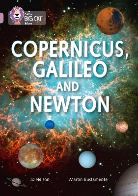 Copernicus, Galileo and Newton Band 18/Pearl by Collins Big Cat