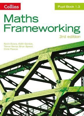 KS3 Maths Pupil Book 1.3 by Kevin Evans, Keith Gordon, Trevor Senior, Brian Speed