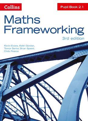 KS3 Maths Pupil Book 2.1 by Kevin Evans, Keith Gordon, Trevor Senior, Brian Speed