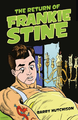 The Return of Frankie Stine by Barry Hutchison
