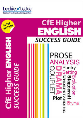 CfE Higher English Success Guide by Iain Valentine, Leckie & Leckie